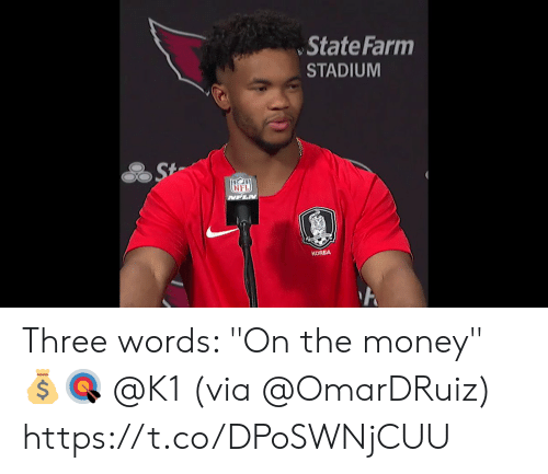 "Memes, Money, and State Farm: State Farm  STADIUM  St  NFLIN  KOREA Three words: ""On the money"" 💰🎯 @K1 (via @OmarDRuiz) https://t.co/DPoSWNjCUU"