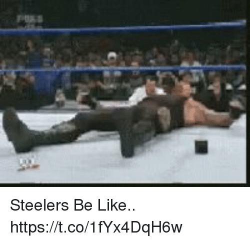 Be Like, Football, and Nfl: Steelers Be Like.. https://t.co/1fYx4DqH6w