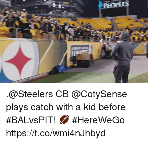 Memes, Steelers, and 🤖: .@Steelers CB @CotySense plays catch with a kid before #BALvsPIT! 🏈  #HereWeGo https://t.co/wmi4nJhbyd