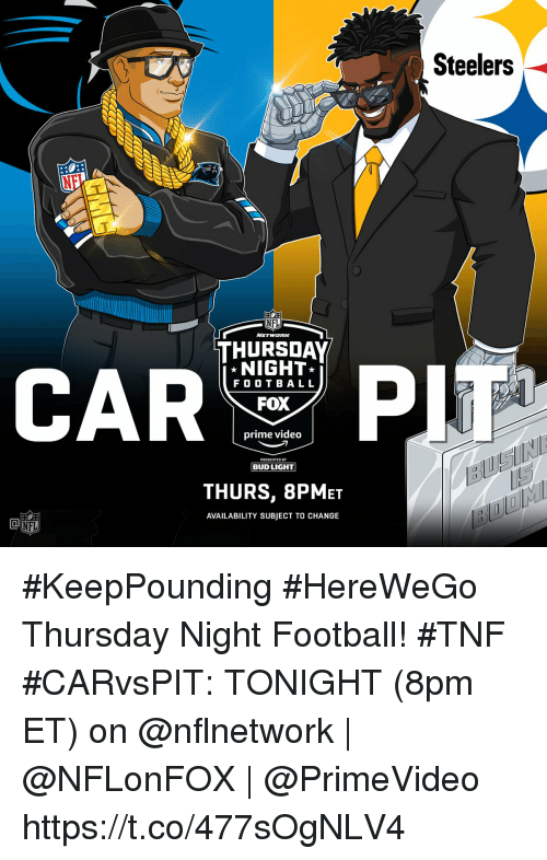 Steelers Nf Nfl Thursday Carp Night Fo O T Bal L Fox Prime Video Presented By Bud Light Thurs 8pmet Availability Subject To Change Nfl Keeppounding Herewego Thursday Night Football Tnf Carvspit