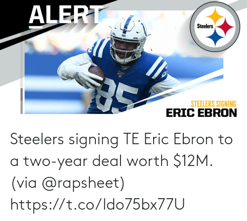 Steelers: Steelers signing TE Eric Ebron to a two-year deal worth $12M. (via @rapsheet) https://t.co/ldo75bx77U
