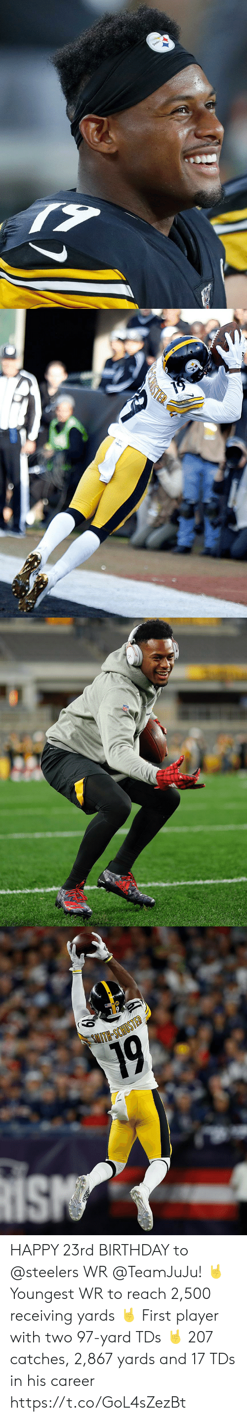 Youngest: Steelers   TER   DR-FIT   SITH-SCHIOSTED  19 HAPPY 23rd BIRTHDAY to @steelers WR @TeamJuJu! 🤘 Youngest WR to reach 2,500 receiving yards 🤘 First player with two 97-yard TDs 🤘 207 catches, 2,867 yards and 17 TDs in his career https://t.co/GoL4sZezBt