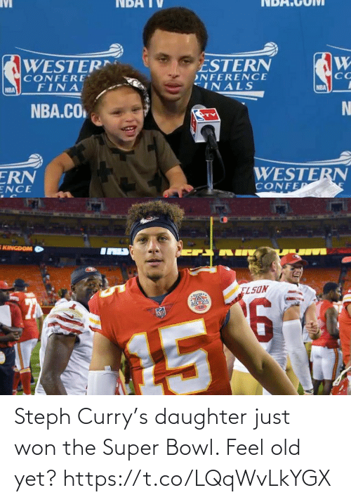 Super Bowl: Steph Curry's daughter just won the Super Bowl. Feel old yet? https://t.co/LQqWvLkYGX