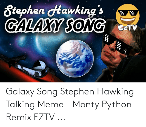 🦅 25+ Best Memes About Galaxy Song | Galaxy Song Memes