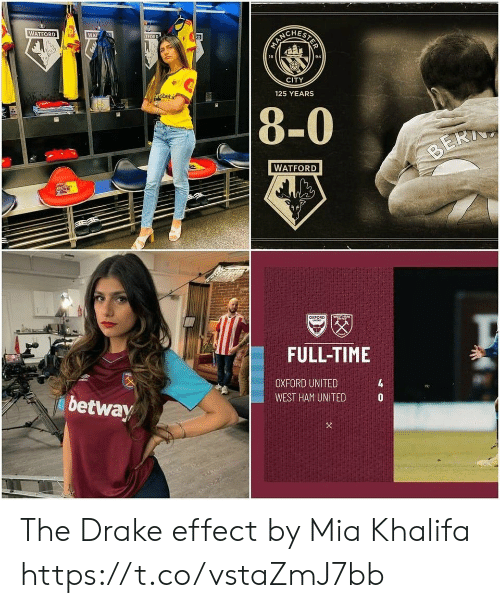 ham: STER  WATFORD  WAT  R0  TFORD  94  18  CITY  125 YEARS  ortsbet.i  8-0  BERI  WATFORD  WSTHTY  aXFORD  MIT  FULL-TIME  4  OXFORD UNITED  WEST HAM UNITED  betway The Drake effect by Mia Khalifa https://t.co/vstaZmJ7bb