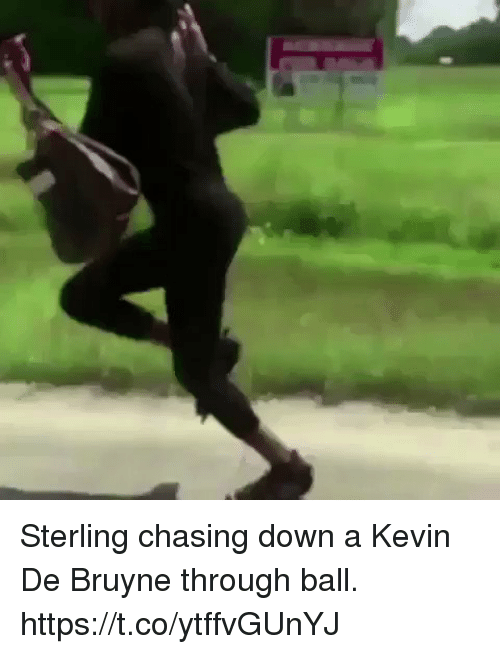 Soccer, Down, and Sterling: Sterling chasing down a Kevin De Bruyne through ball. https://t.co/ytffvGUnYJ
