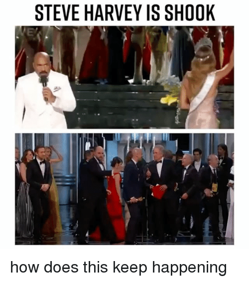 Steve Harvey, Relatable, and How: STEVE HARVEY IS SHOOK how does this keep happening
