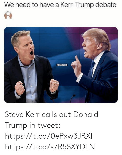 Donald Trump: Steve Kerr calls out Donald Trump in tweet: https://t.co/0ePxw3JRXl https://t.co/s7R5SXYDLN
