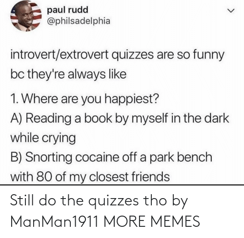still: Still do the quizzes tho by ManMan1911 MORE MEMES