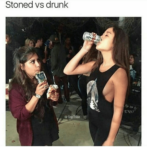 Drunk, Memes, and 🤖: Stoned vs drunk  @TopTree