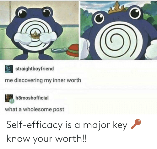 major key: straightboyfriend  me discovering my inner worth  h8moshofficial  what a wholesome post Self-efficacy is a major key 🔑 know your worth!!