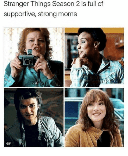 Gif, Memes, and Moms: Stranger Things Season 2 is full of  supportive, strong moms  GIF