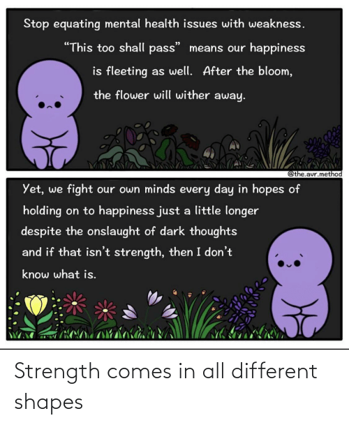 shapes: Strength comes in all different shapes