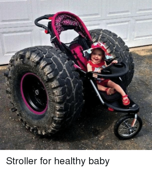 Funny, Baby, and For: Stroller for healthy baby