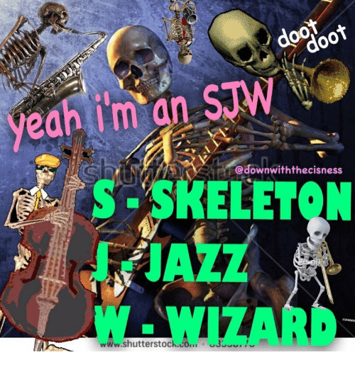 Yeah, Jazz, and Wizard: STW  yeah im an  @downwiththecisness  S SKELET  JAZZ  ON  W-WIZARD  www.shutterstoch.co... uus.