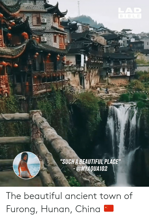 "A Beautiful Place: ""SUCH A BEAUTIFUL PLACE  MYAQUA102 The beautiful ancient town of Furong, Hunan, China 🇨🇳"