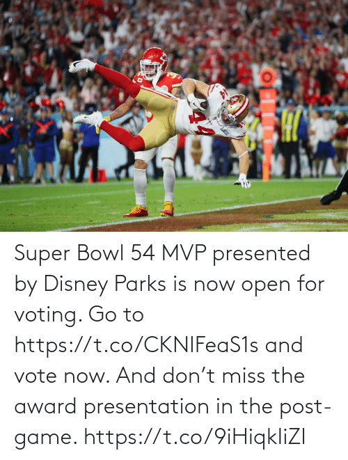 Super Bowl: Super Bowl 54 MVP presented by Disney Parks is now open for voting. Go to https://t.co/CKNIFeaS1s and vote now.   And don't miss the award presentation in the post-game. https://t.co/9iHiqkIiZI