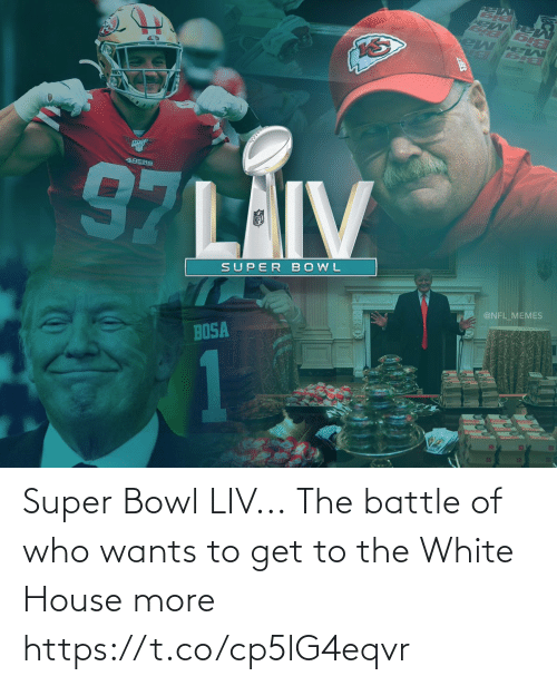 super: Super Bowl LIV...  The battle of who wants to get to the White House more https://t.co/cp5lG4eqvr
