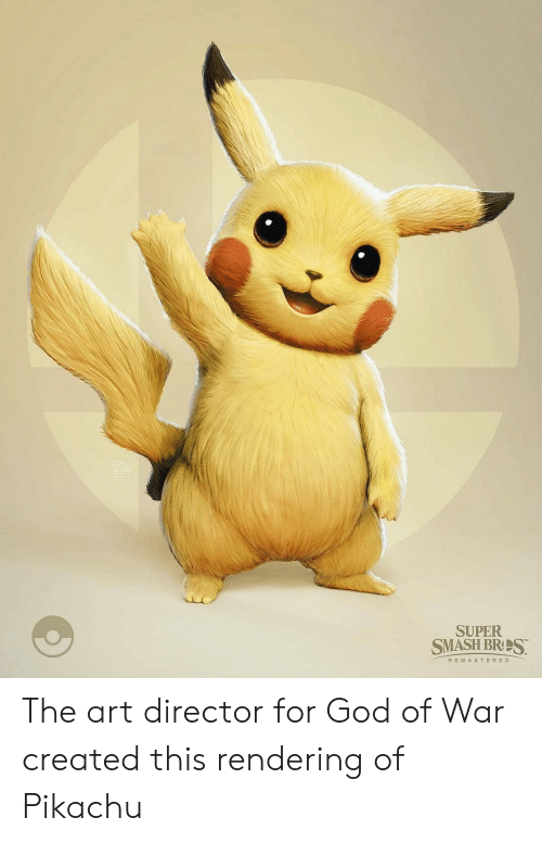 god of war: SUPER  SMASH BRS  R EMASTERED The art director for God of War created this rendering of Pikachu