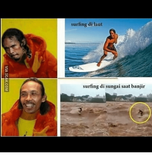 Indonesian (Language),  Surfing, and Banjir: surfing di laut  surfing di sungai saat banjir