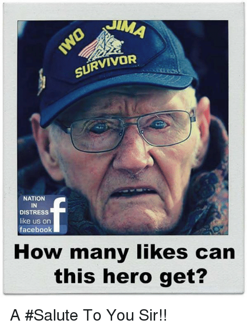 Facebook, Memes, and Survivor: SURVIVOR  NATION  IN  DISTRESS  like us on  facebook  How many likes can  this hero get? A #Salute To You Sir!!