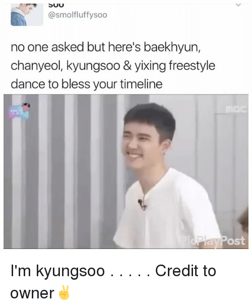 Baekhyun: SUU  @smolfluffy soo  no one asked but here's baekhyun,  chanyeol, kyungsoo & yixing freestyle  dance to bless your timeline  ost I'm kyungsoo . . . . . Credit to owner✌