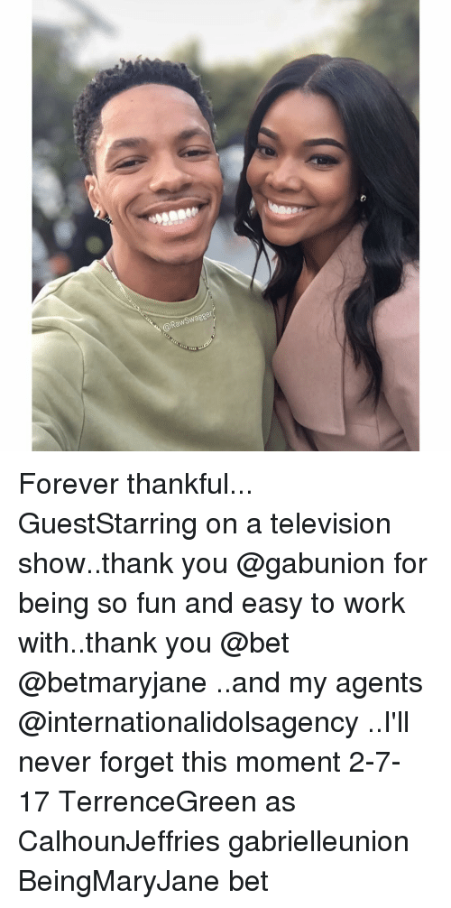 televisions: Swagger  @Raw Forever thankful... GuestStarring on a television show..thank you @gabunion for being so fun and easy to work with..thank you @bet @betmaryjane ..and my agents @internationalidolsagency ..I'll never forget this moment 2-7-17 TerrenceGreen as CalhounJeffries gabrielleunion BeingMaryJane bet