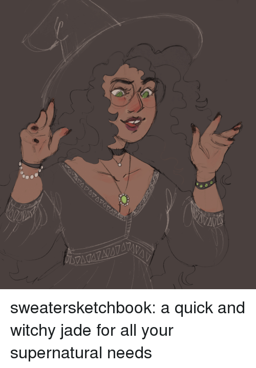 Target, Tumblr, and Blog: sweatersketchbook:  a quick and witchy jade for all your supernatural needs