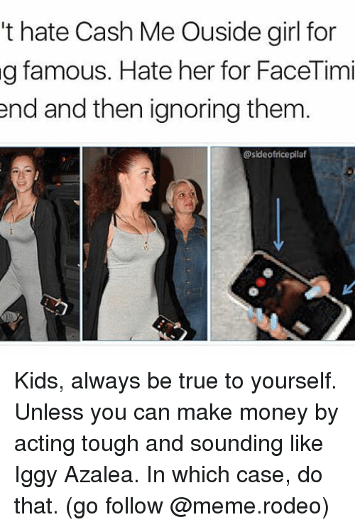 25+ Best Memes About Be True to Yourself | Be True to ...