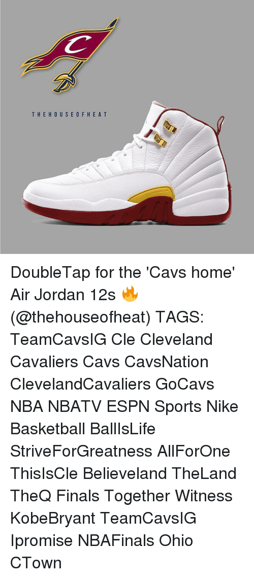 Air Jordan: T HE HOUS E O F H E A T DoubleTap for the 'Cavs home' Air Jordan 12s 🔥 (@thehouseofheat) TAGS: TeamCavsIG Cle Cleveland Cavaliers Cavs CavsNation ClevelandCavaliers GoCavs NBA NBATV ESPN Sports Nike Basketball BallIsLife StriveForGreatness AllForOne ThisIsCle Believeland TheLand TheQ Finals Together Witness KobeBryant TeamCavsIG Ipromise NBAFinals Ohio CTown