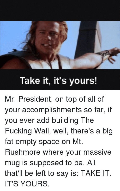 Fucking, Space, and Fat: Take it, it's yours!