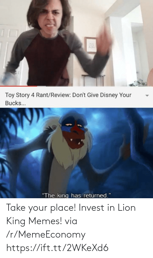 invest: Take your place! Invest in Lion King Memes! via /r/MemeEconomy https://ift.tt/2WKeXd6