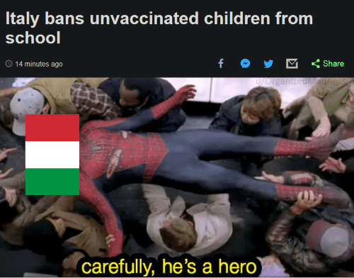 Children, Hero, and Share: taly bans unvaccinated children from  schoo  O 14 minutes ago  f Share  carefully, he's a hero