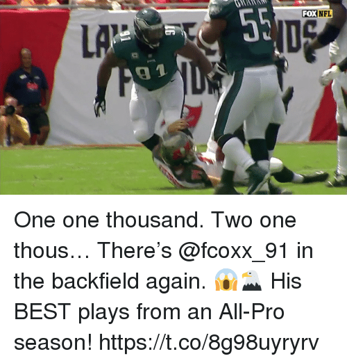 Memes, Nfl, and Best: TAR  FOX  NFL  LA  9 1 One one thousand. Two one thous… There's @fcoxx_91 in the backfield again. 😱🦅  His BEST plays from an All-Pro season! https://t.co/8g98uyryrv