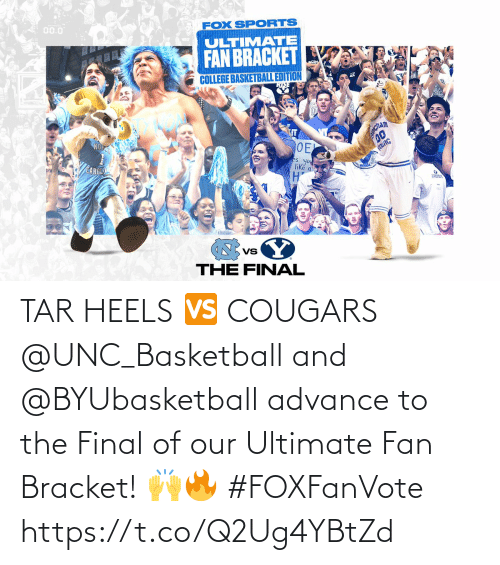 The Final: TAR HEELS 🆚 COUGARS  @UNC_Basketball and @BYUbasketball advance to the Final of our Ultimate Fan Bracket! 🙌🔥 #FOXFanVote https://t.co/Q2Ug4YBtZd