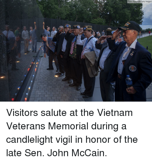 Memes, Getty Images, and Images: (Tasos Katopodis/Getty Images) Visitors salute at the Vietnam Veterans Memorial during a candlelight vigil in honor of the late Sen. John McCain.