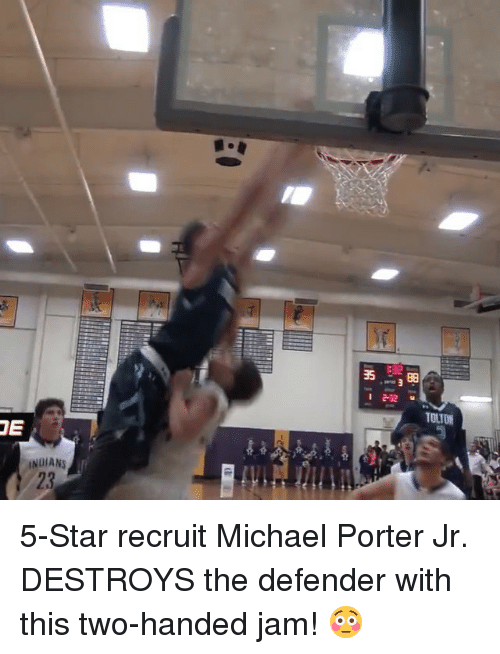 Sports, Michael, and Star: TE  INDIANS  TUTOR 5-Star recruit Michael Porter Jr. DESTROYS the defender with this two-handed jam! 😳