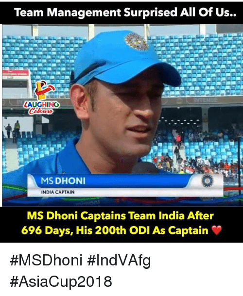 India, Indianpeoplefacebook, and Dhoni: Team Management Surprised All of Us  ..  In  AUGHING  MS DHONI  INDIA CAPTAIN  MS Dhoni Captains Team India After  696 Days, His 200th ODI As Captain #MSDhoni #IndVAfg #AsiaCup2018