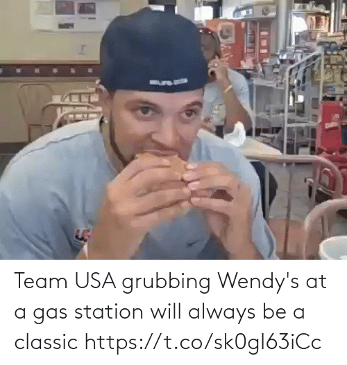 Gas: Team USA grubbing Wendy's at a gas station will always be a classic https://t.co/sk0gI63iCc
