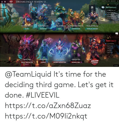 Its: @TeamLiquid It's time for the deciding third game. Let's get it done. #LIVEEVIL  https://t.co/aZxn68Zuaz https://t.co/M09Ii2nkqt