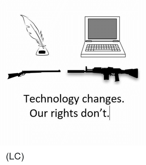 Memes, Technology, and 🤖: Technology changes.  Our rights don't. (LC)