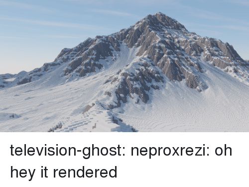 Tumblr, Blog, and Ghost: television-ghost:  neproxrezi:  oh hey it rendered