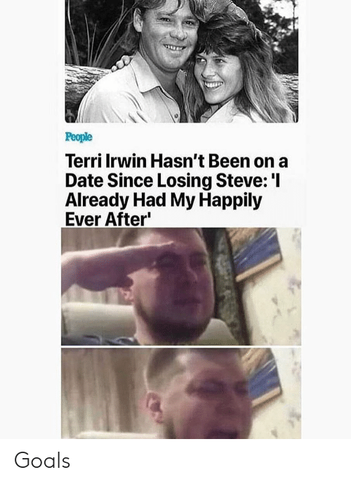 Goals, Memes, and Date: Terri Irwin Hasn't Been on a  Date Since Losing Steve:'I  Already Had My Happily  Ever After Goals