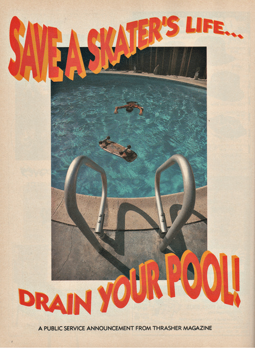 Life, Announcement, and Magazine: TER'S LIFE.  DRAIN YOU  A PUBLIC SERVICE ANNOUNCEMENT FROM THRASHER MAGAZINE