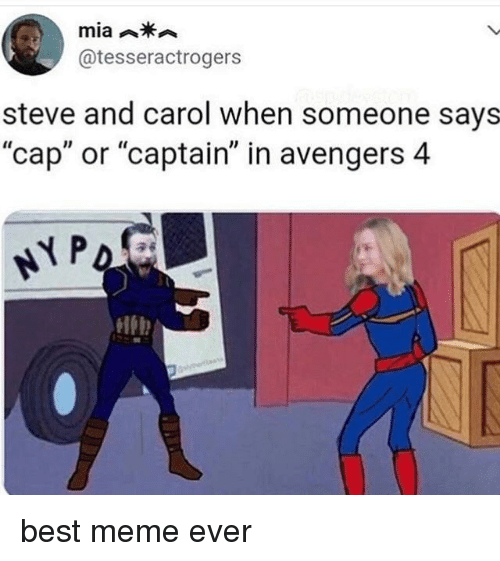 """Meme, Avengers, and Best: @tesseractrogers  steve and carol when someone says  """"cap"""" or """"captain"""" in avengers 4  lb best meme ever"""