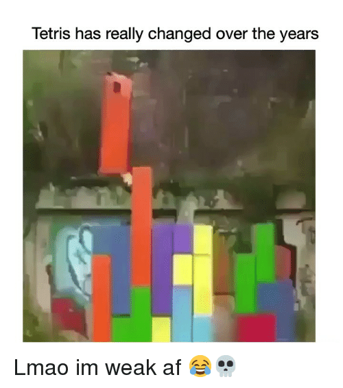Tetris: Tetris has really changed over the years Lmao im weak af 😂💀