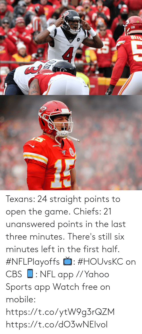 left: Texans: 24 straight points to open the game. Chiefs: 21 unanswered points in the last three minutes.  There's still six minutes left in the first half. #NFLPlayoffs  📺: #HOUvsKC on CBS 📱: NFL app // Yahoo Sports app Watch free on mobile: https://t.co/ytW9g3rQZM https://t.co/dO3wNEIvoI