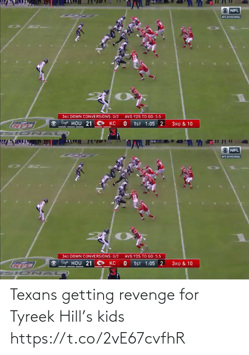 Getting: Texans getting revenge for Tyreek Hill's kids https://t.co/2vE67cvfhR