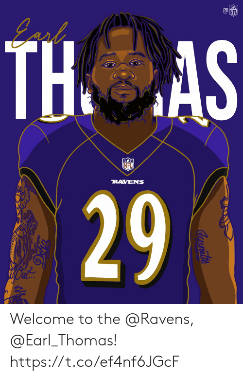 Memes, Nfl, and Ravens: TH  NFL  RAVENS  29 Welcome to the @Ravens, @Earl_Thomas! https://t.co/ef4nf6JGcF