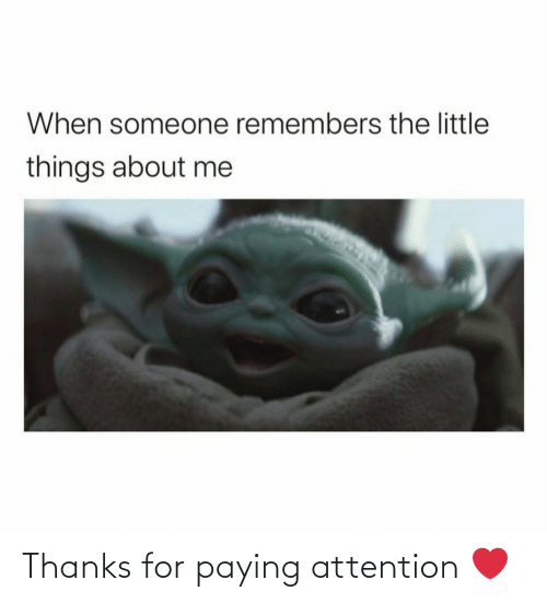 for: Thanks for paying attention ❤️